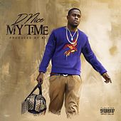My Time by D-Nice