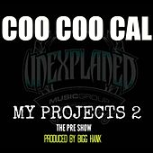 Play & Download My Projects 2 by Coo Coo Cal | Napster