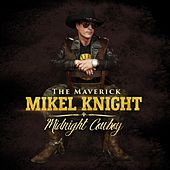 Play & Download Midnight Cowboy by Mikel Knight | Napster