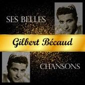 Gilbert bécaud, ses belles chansons by Gilbert Becaud