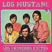 Play & Download Los Primeros Éxitos by Mustang | Napster