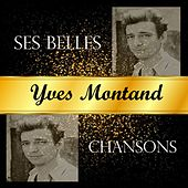Yves montand - ses belles chansons by Yves Montand