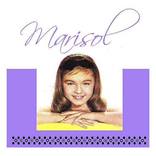Play & Download Marisol by Marisol   Napster
