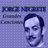 Grandes Canciones by Jorge Negrete