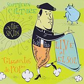 Live at El Sol by Southern Culture on the Skids
