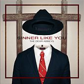 Sinner Like You by Dear Abbeys