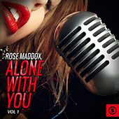 Rose Maddox, Alone With You, Vol. 1 by Rose Maddox