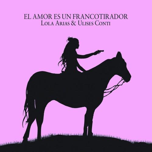 Play & Download El amor es un francotirador by Ulises Conti | Napster