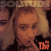 Play & Download Solitude by The The | Napster