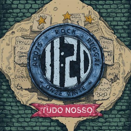 Tudo Nosso by Onze:20