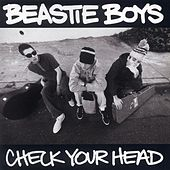 Play & Download Check Your Head by Beastie Boys | Napster