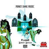 Play & Download Sunday Service by Flame | Napster