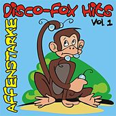 Play & Download Affenstarke Disco-Fox Hits Vol. 1 by Various Artists | Napster