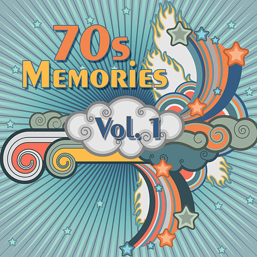 Play & Download 70s Memories Vol. 1 by Various Artists | Napster