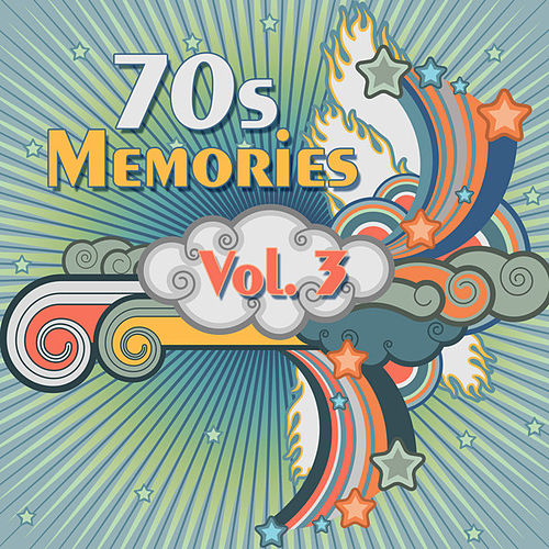 Play & Download 70s Memories Vol. 3 by Various Artists | Napster