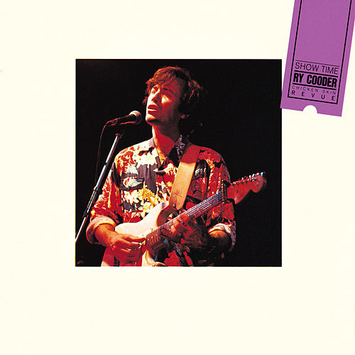 Show Time by Ry Cooder