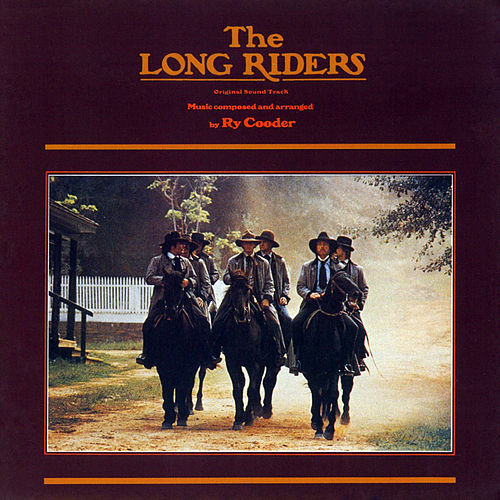 Play & Download The Long Riders by Ry Cooder | Napster