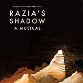 Forgive Durden Presents Razia's Shadow: A Musical by Forgive Durden