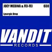Play & Download Lysergic Drop (from VANDIT Digital) by Joey Medina | Napster
