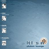 Play & Download Pluton Lounge by Little Sun | Napster
