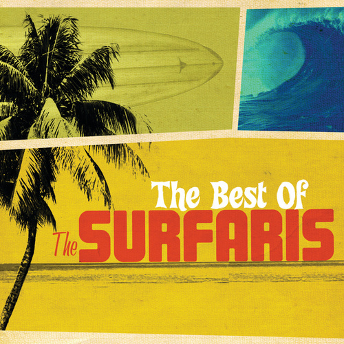 The Best Of The Surfaris by The Surfaris