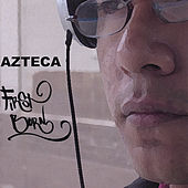 Play & Download First Born by Azteca | Napster