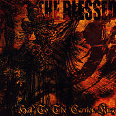 Play & Download Hail to the Carrion King by Blessed | Napster