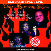 Play & Download The Best Of Sabri Brothers & Nusrat Fateh Ali Khan by Sabri Brothers | Napster