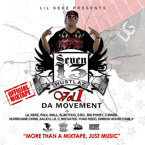 Play & Download 7-1-3 Hustlaz Vol. 1 The Movement by Various Artists | Napster