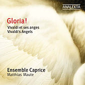 Gloria! Vivaldi's Angels by Caprice