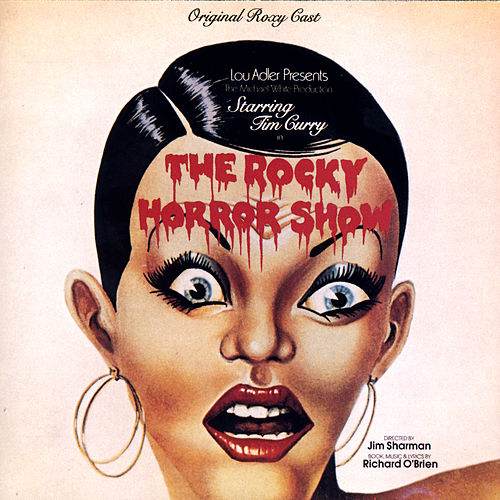 Play & Download The Rocky Horror Show: Original Roxy Cast by Various Artists | Napster