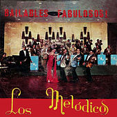Play & Download Bailables Fabulosos by Los Melódicos | Napster