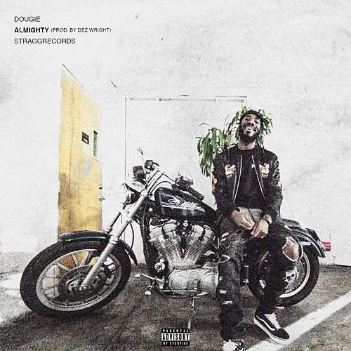 Almighty by Dougie