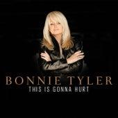 This Is Gonna Hurt von Bonnie Tyler
