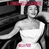 Play & Download Il tango delle capinere by Nilla Pizzi | Napster