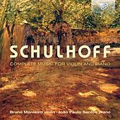 Play & Download Schulhoff: Complete Music for Violin and Piano by Bruno Monteiro | Napster