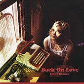 Back on Love by Emily Kinney