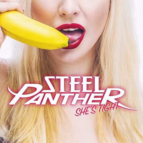 She's Tight de Steel Panther