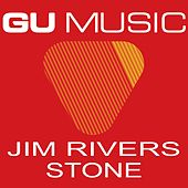Stone by Jim Rivers