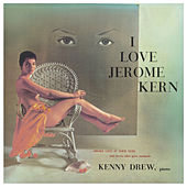 Play & Download The Complete Jerome Kern / Rodgers & Hart Songbooks (Bonus Track Version) by Kenny Drew | Napster