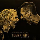 Play & Download Human Rage (Deluxe Edition) by Ambassador 21 | Napster