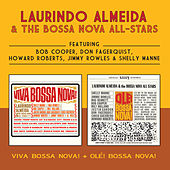 Play & Download Viva Bossa Nova! + Olé! Bossa Nova! (Bonus Track Version) by Laurindo Almeida | Napster