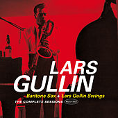 Baritone Sax + Lars Gullin Swings: Complete Sessions Master Takes (Plus Bonus Tracks) by Lars Gullin