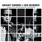 Complete Instrumental Sessions (Bonus Track Version) by Ike Quebec