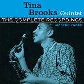 The Complete Tina Brooks Quintet Master Takes by Tina Brooks