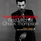 Play & Download The Trio: The Complete Albums (feat. Red Mitchell & Chuck Thompson) [Bonus Track Version] by Hampton Hawes | Napster
