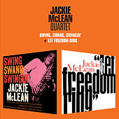 Swing, Swang, Swingin' + Let Freedom Ring by Jackie McLean