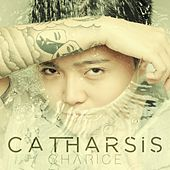 Play & Download Catharsis by Charice | Napster