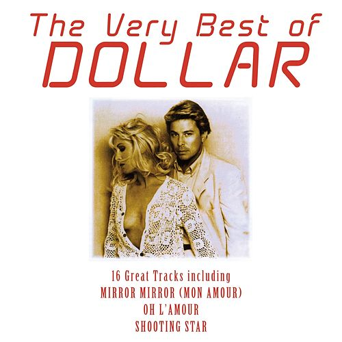 Play & Download The Very Best of Dollar (Rerecorded) by Dollar | Napster