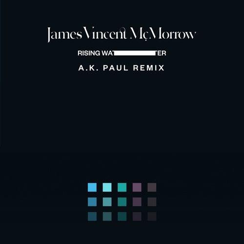 Rising Water (A. K. Paul Remix) de James Vincent McMorrow